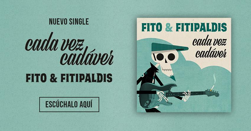 """Fito & Fitipaldis presenta """"Cada vez cadáver"""""""
