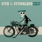 """Fito & Fitipaldis lanza su nuevo álbum """"Cada Vez Cadáver"""", y presenta su nueva gira."""